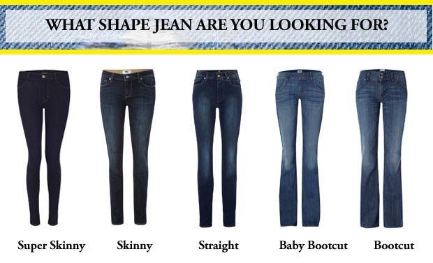 What shape jean are you looking for?